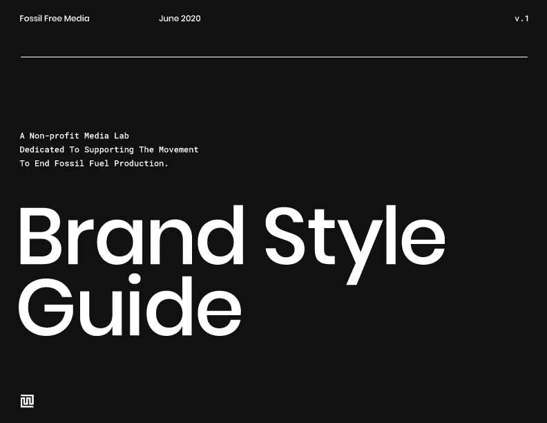 Fossil-Free-Media-Brand-Style-Guide-(Front)
